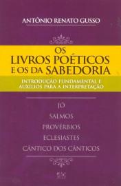 Os Livros Poéticos e os da Sabedoria