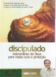 DVD Pr Abe Huber - Discipulado - Instrumento de Deus para nossa Cura e Proteção