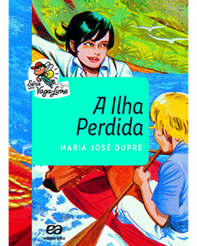 A Ilha Perdida - Série Vaga-Lume - Maria José Dupré