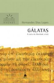 Comentários Expositivos Hernandes Dias Lopes - Livro de Gálatas