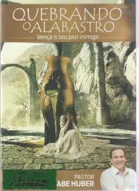 DVD Pr Abe Huber - Quebrando o Alabastro