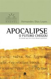 Comentários Expositivos Hernandes Dias Lopes - Livro de Apocalipse