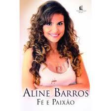 Fé Paixão - Aline Barros