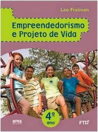 Empreendedorismo e projeto de vida 4º ano