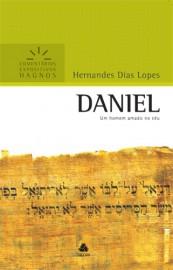 Comentários Expositivos Hernandes Dias Lopes - Livro de Daniel