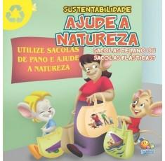 Sustentabilidade: Ajude a natureza