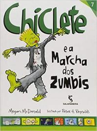 Chiclete, E a Marcha dos Zumbis