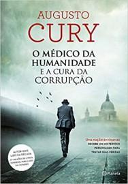 O Médico Da Humanidade E A Cura Da Corrupção