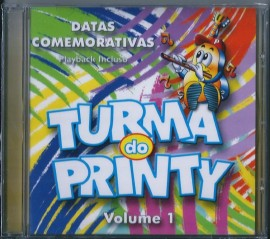 CD Turma do Printy - Vol 1 - Datas Comemorativas PB Incluso
