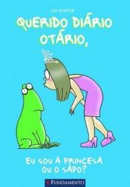 Querido diário otário - Eu Sou a Princesa ou o Sapo ?