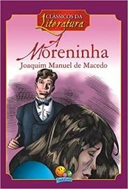 Classicos da Literatura: Moreninha