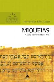 Comentários Expositivos Hernandes Dias Lopes - Livro de Miquéias