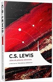 Além do Planeta Silencioso. Trilogia Cósmica - Volume 1