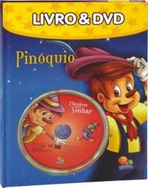 Pinóquio - Livro & DVD - Col. Clássicos Para Sonhar