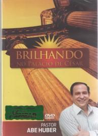 DVD Pr Abe Huber - Brilhando no Palácio de César