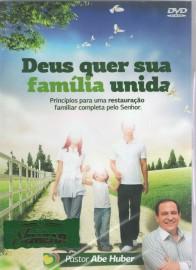 DVD Pr Abe Huber - Deus quer sua família unida