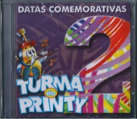 CD Turma do Printy - Vol 2 - Datas Comemorativas PB Incluso