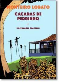 Caçadas de Pedrinho - 6ª Edição - Monteiro Lobato