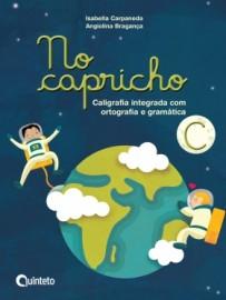 No Capricho C - Caligrafia Integrada com Ortografia e Gramática - 2ª Edição - 2016