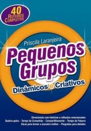 Pequenos Grupos Dinâmicos e Criativos