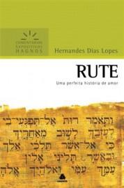 Comentários Expositivos Hernandes Dias Lopes - Livro de Rute