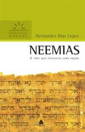Comentários Expositivos Hernandes Dias Lopes - Livro de Neemias