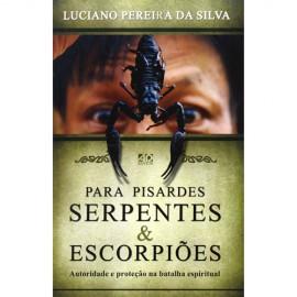 Para Pisardes Serpentes & Escorpiões