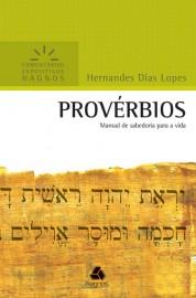 Comentários Expositivos Hernandes Dias Lopes - Livro de Proverbios