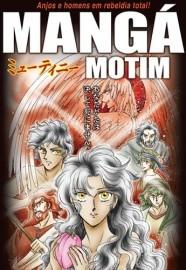 Mangá motim - Anjos e homens em rebeldia total!