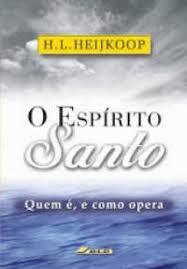 O Espírito Santo - Quem é, e Como Opera