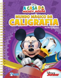 Mundo Magico da Caligrafia - Coleção A Casa do Mickey Mouse