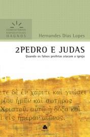 Comentários Expositivos Hernandes Dias Lopes - Livro de 2 Pedro e Judas