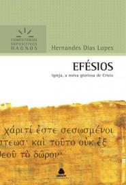 Comentários Expositivos Hernandes Dias Lopes - Livro de Efésios