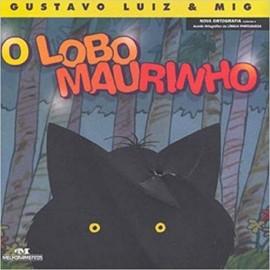 O Lobo Maurinho - 1ª Edicao