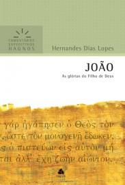 Comentários Expositivos Hernandes Dias Lopes - Livro de João