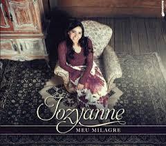 CD Jozyanne - Meu Milagre - 2012