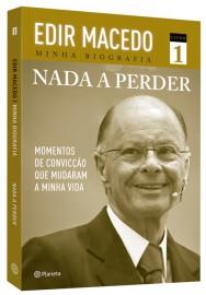 Edir Macedo Minha Biografia - Nada a Perder