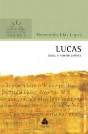 Comentários Expositivos Hernandes Dias Lopes - Livro de Lucas