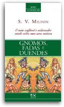 Série Conhecer - Gnomos, fadas e duendes.