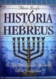 Historia dos Hebreus Obra Completa