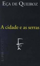 A Cidade e as Serras - Eça de Queiros - Versão Pocket