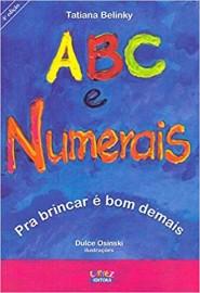 ABC e numerais: pra brincar é bom demais
