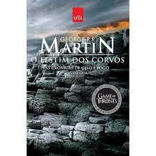 As Crônicas de Gelo e Fogo 4 - O Festim dos Corvos 4ª Edição