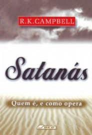 Livro Satanás, Quem é e Como Opera