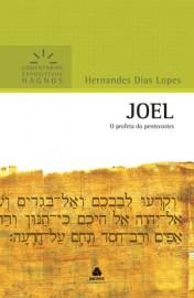 Comentários Expositivos Hernandes Dias Lopes - Livro de Joel