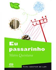 Eu Passarinho - Mario Quintana